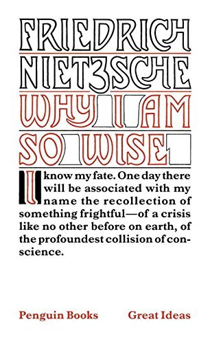 Why I Am So Wise (Penguin Great Ideas) by Friedrich Nietzsche (2005-09-06)