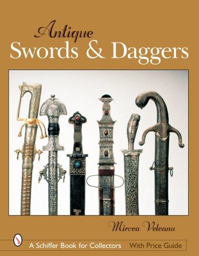 Antique Swords & Daggers (Schiffer Book for Collectors -