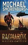 Ragnarok (Worlds Collide) (Volume 1)