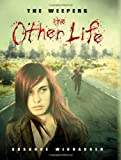 The Other Life, Susanne Winnacker, 0761462759