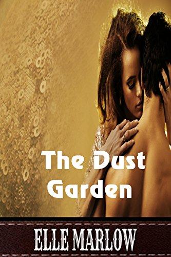 The Dust Garden by [Marlow, Elle]