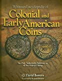 Whitman Encyclopedia of Colonial and Early American Coins Hardcover December 1, 2008