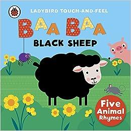 Baa, Baa, Black Sheep: Ladybird Touch And Feel Rhymes por Ladybird epub