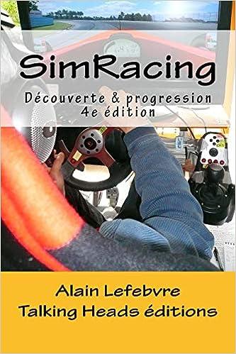 SimRacing: Découverte & progression, quatrième édition