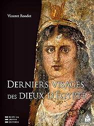 Derniers visages des dieux d'Egypte : Iconographies, panthéons et cultes dans le Fayoum hellénisé des IIe-IIIe siècles de notre ère