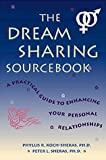 img - for The Dream Sharing Sourcebook by Phyllis R.Koch- Sheras (1998-04-01) book / textbook / text book