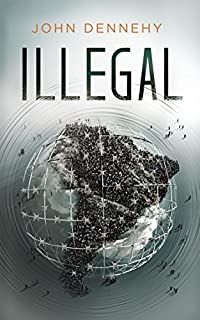 Illegal by John Dennehy ebook deal