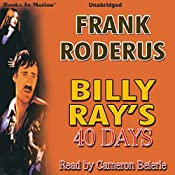 Billy Ray's 40 Days | Frank Roderus