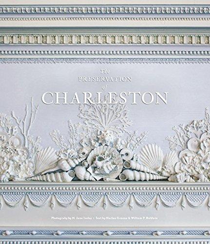 The Preservation of Charleston