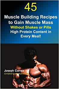 45 Muscle Building Recipes to Gain Muscle Mass Without ...