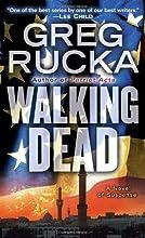Walking Dead (Atticus Kodiak, Book 7)