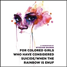 for colored girls who have considered suicide - when the rainbow is enuf Audiobook by Ntozake Shange Narrated by Thandie Newton