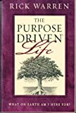 The Purpose Driven Life, Rick Warren, 1594520151