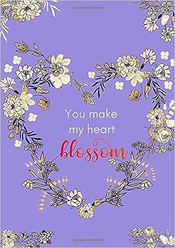 com you make my heart blossom medium journal notebook