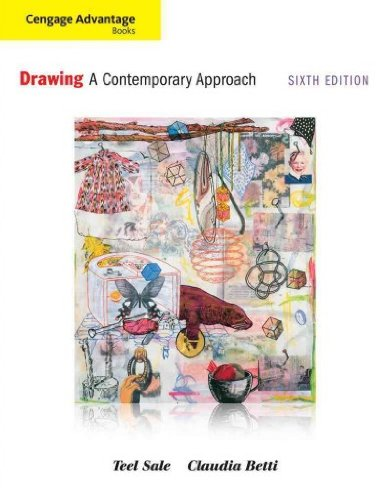 Drawing: A Contemporary Approach (Cengage Advantage Books) Drawing