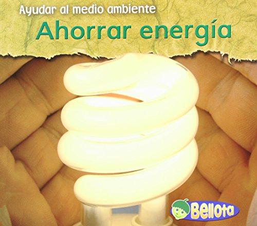 Descargar Libro Ahorrar Energia = Saving Energy Charlotte Guillain