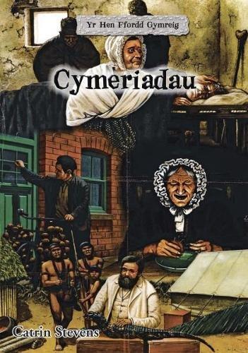 Hen Ffordd Gymreig, Yr: Cymeriadau (Yr Hen Ffordd Gymreig) Catrin Stevens