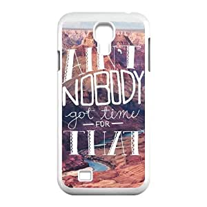 Ain't Nobody Got Time For That Customized Cover Case with Hard Shell Protection for SamSung Galaxy S4 I9500 Case lxa#915984