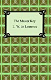 The Master Key, L. W. de Laurence, 1420929372