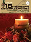 img - for 18 Intermediate Christmas Favorites with Data/Accompaniment CD for Violin book / textbook / text book