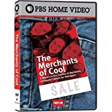 Frontline: The Merchants of Cool by PBS by Barak Goodman