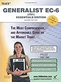 TExES Generalist EC-6 (191) Essentials Edition Teacher Certification Study Guide Test Prep