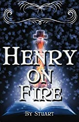 Henry On Fire: A Suborediom Novel (Volume 1)