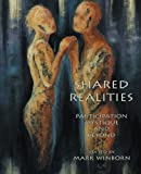 img - for Shared Realities: Participation Mystique and Beyond [The Fisher King Review Volume 3] by Mark Winborn (2014-06-10) book / textbook / text book