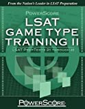 [(Powerscore LSAT Game Type Training II: LSAT Preptests 21 Through 40 )] [Author: David M Killoran] [Nov-2010]