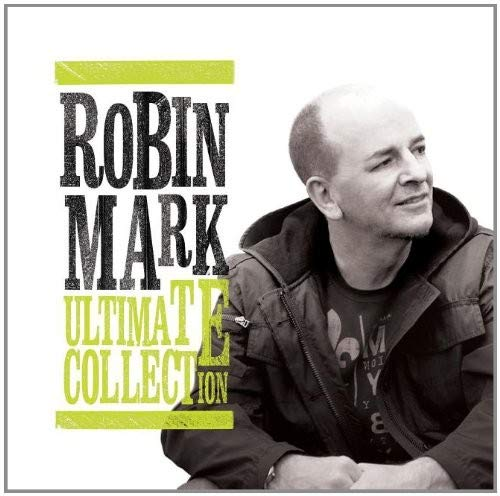 Robin Mark Worship - Ultimate Collection Robin Mark
