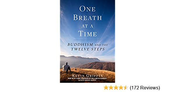 One breath at a time buddhism and the twelve steps kindle edition one breath at a time buddhism and the twelve steps kindle edition by kevin griffin religion spirituality kindle ebooks amazon fandeluxe Gallery