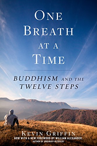 One breath at a time buddhism and the twelve steps kindle edition one breath at a time buddhism and the twelve steps by griffin kevin fandeluxe Gallery
