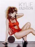 Kylie / Fashion by Kylie Minogue, William Baker [19 November 2012]