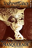 Download Techromancy Scrolls: Masquerade in PDF ePUB Free Online