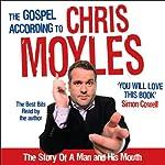 The Gospel According to Chris Moyles | Chris Moyles