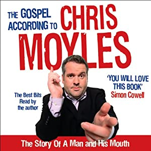 The Gospel According to Chris Moyles Audiobook