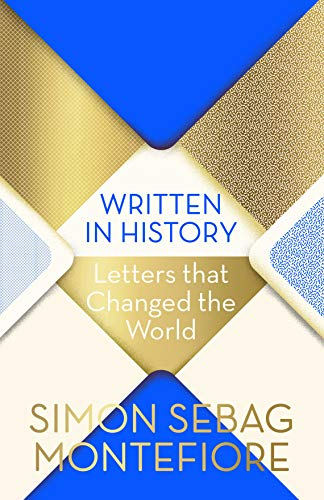 Written in History: Letters that Changed the World (Written Letter)