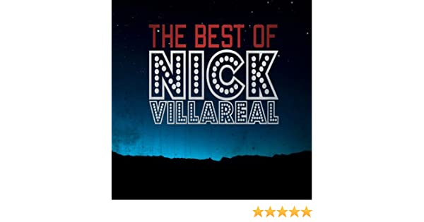 The Best Of Nick Villareal by Nick Villareal on Amazon Music - Amazon.com
