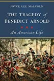 #9: The Tragedy of Benedict Arnold: An American Life
