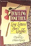 Traveling Together, David Haney and Aileen Haney, 0310469317