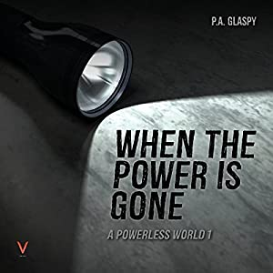 When the Power Is Gone Audiobook