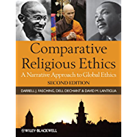 Comparative Religious Ethics: A Narrative Approach to Global Ethics