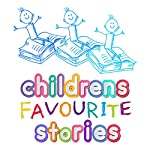 Children's Favourite Stories | Roger William Wade,Hans Christian Anderson,Oscar Wilde,Charles Perrault,Anna Sewell