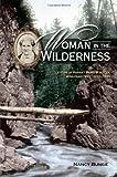 Woman in the Wilderness, Nancy L. Bunge, 0870139789