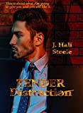 Tender Distraction