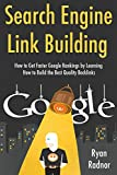 Search Engine Link Building (2017 Bundle): How to Get Faster...