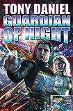 Guardian of Night, Tony Daniel, 1451638027