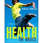 VangoNotes for Health: The Basics, 7/e | Rebecca Donatelle