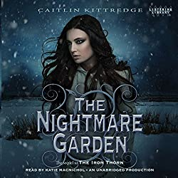 The Nightmare Garden: The Iron Codex, Book 2