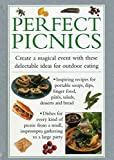 img - for Picnics: Create A Magical Event With These Delectable Ideas For Outdoor Eating book / textbook / text book